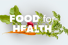 Food for Health — Virtual Exhibition